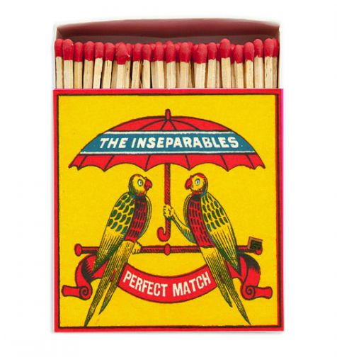 Luxury Matches in THE INSEPARABLES Design